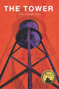 The Tower - Lynn Yvonne Moon